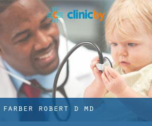 Farber Robert D MD
