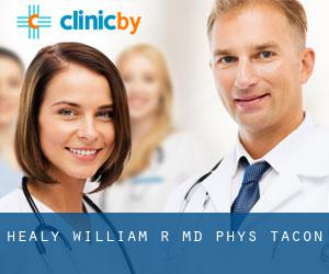 Healy William R MD Phys (Tacon)